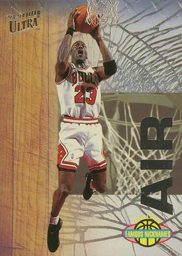 93-94 Michal Jordan Fleer Ultra Famous Nicknames