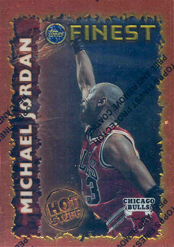 95-96 Michael Jordan Topps Finest Hot Stuff